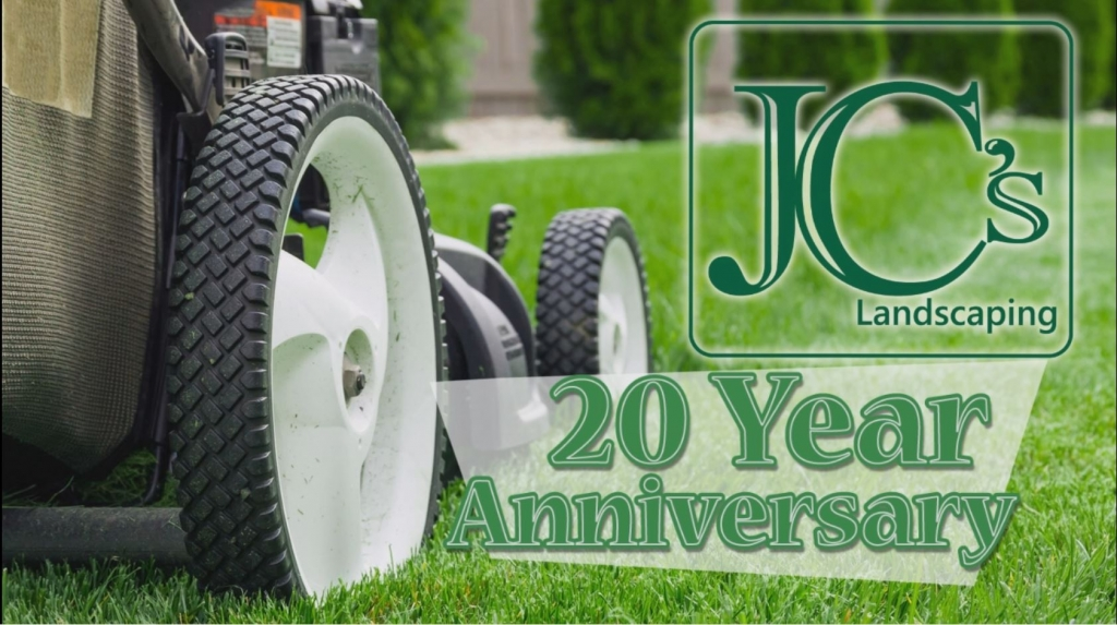 jc's landscaping 20 years in lawn service